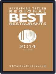 Singapore Tatler Regional Best Restaurants Magazine (Digital) Subscription October 30th, 2014 Issue