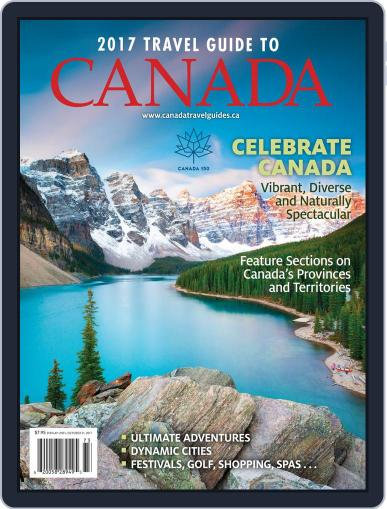 Travel Guide To Canada Magazine (Digital) April 1st, 2017 Issue Cover