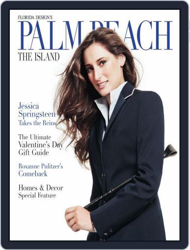 Florida Design's PALM BEACH THE ISLAND Magazine (Digital) March 6th, 2012 Issue Cover