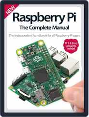 Raspberry Pi The Complete Manual Magazine (Digital) Subscription June 1st, 2016 Issue