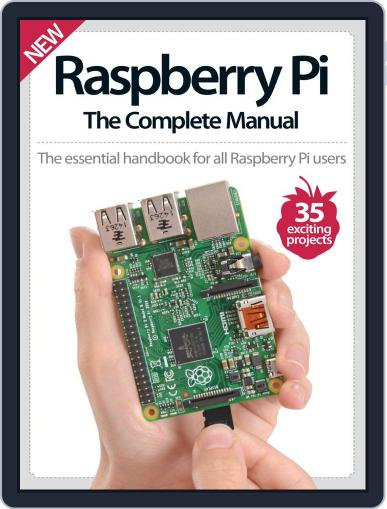 Raspberry Pi The Complete Manual Magazine (Digital) July 15th, 2015 Issue Cover