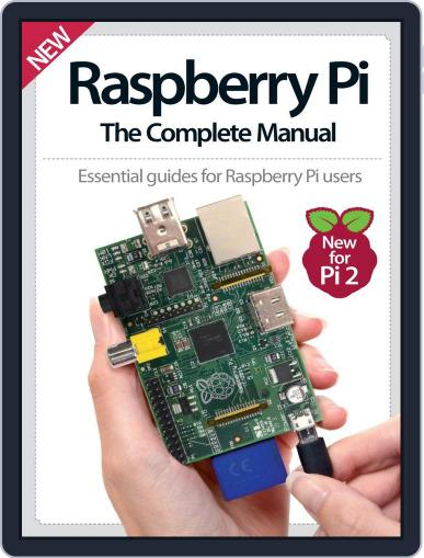 Raspberry Pi The Complete Manual Magazine (Digital) March 11th, 2015 Issue Cover