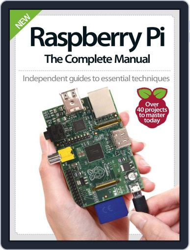 Raspberry Pi The Complete Manual Magazine (Digital) October 22nd, 2014 Issue Cover