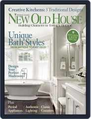 New Old House Kitchens & Baths Magazine (Digital) Subscription December 2nd, 2014 Issue