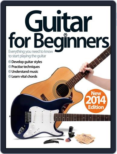 Guitar For Beginners Magazine (Digital) February 13th, 2014 Issue Cover