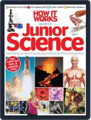 How it Works Book of Junior Science Magazine (Digital) Subscription June 26th, 2014 Issue