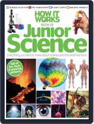 How it Works Book of Junior Science Magazine (Digital) Subscription April 23rd, 2012 Issue