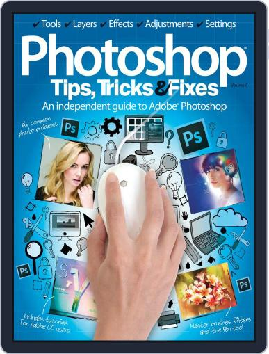 Photoshop Tips, Tricks & Fixes Magazine (Digital) May 29th, 2014 Issue Cover