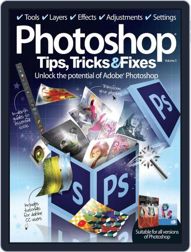 Photoshop Tips, Tricks & Fixes Magazine (Digital) November 15th, 2013 Issue Cover