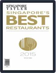 Singapore Tatler Singapore's Best Restaurants Magazine (Digital) Subscription January 5th, 2015 Issue
