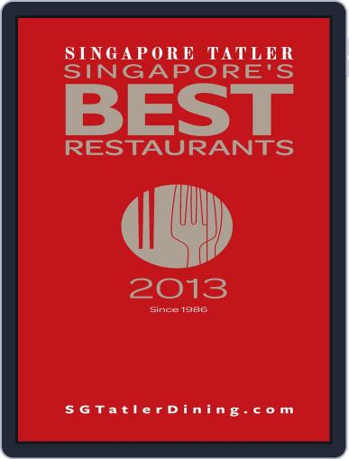 Singapore Tatler Singapore's Best Restaurants Magazine (Digital) January 17th, 2013 Issue Cover