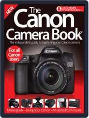 The Canon Camera Book Magazine (Digital) Subscription June 10th, 2015 Issue