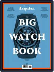 Esquire: The Big Watch Book Magazine (Digital) Subscription June 1st, 2018 Issue