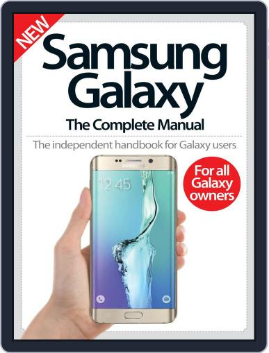 Samsung Galaxy: The Complete Manual Magazine (Digital) December 16th, 2015 Issue Cover
