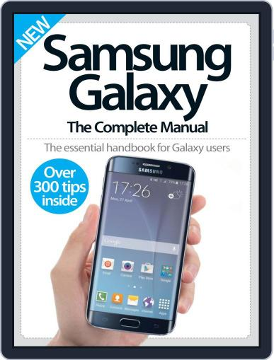 Samsung Galaxy: The Complete Manual Magazine (Digital) June 10th, 2015 Issue Cover
