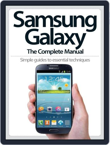 Samsung Galaxy: The Complete Manual Magazine (Digital) June 12th, 2013 Issue Cover
