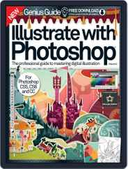 Illustrate with Photoshop Genius Guide Magazine (Digital) Subscription November 5th, 2014 Issue