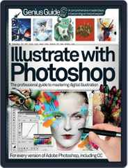 Illustrate with Photoshop Genius Guide Magazine (Digital) Subscription November 5th, 2013 Issue