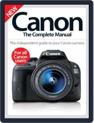 Canon The Complete Manual Magazine (Digital) Subscription September 16th, 2015 Issue