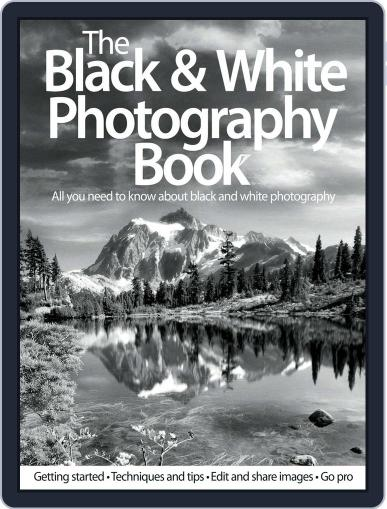 The Black & White Photography Book July 1st, 2012 Digital Back Issue Cover