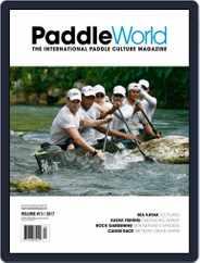 Paddle World Magazine (Digital) Subscription July 1st, 2017 Issue