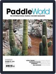 Paddle World Magazine (Digital) Subscription July 1st, 2016 Issue