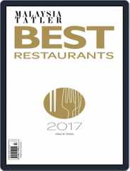 Malaysia Tatler Best Restaurants Magazine (Digital) Subscription January 1st, 2017 Issue