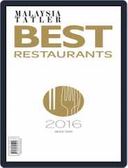 Malaysia Tatler Best Restaurants Magazine (Digital) Subscription January 1st, 2016 Issue
