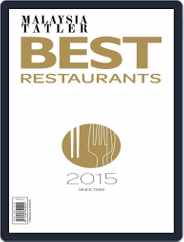 Malaysia Tatler Best Restaurants Magazine (Digital) Subscription January 20th, 2015 Issue