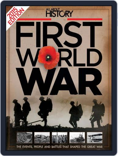 All About History Book Of The First World War Magazine (Digital) April 15th, 2015 Issue Cover