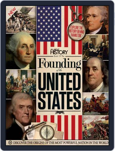 All About History Book of the Founding of the United States Volume 1 December 1st, 2016 Digital Back Issue Cover