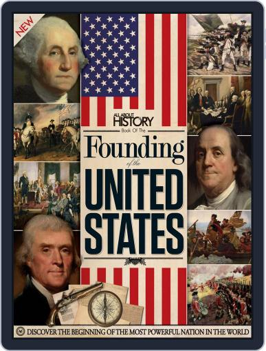 All About History Book of the Founding of the United States Volume 1 December 23rd, 2014 Digital Back Issue Cover
