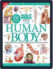 How It Works: Book of The Human Body Magazine (Digital) Subscription July 8th, 2015 Issue