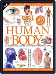 How It Works: Book of The Human Body Magazine (Digital) Subscription January 21st, 2015 Issue