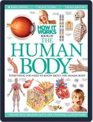 How It Works: Book of The Human Body Magazine (Digital) Subscription March 28th, 2013 Issue