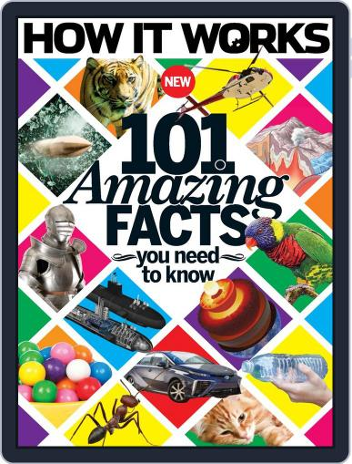 How It Works Book of 101 Amazing Facts You Need To Know Magazine (Digital) April 1st, 2016 Issue Cover