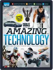 How It Works Book of Amazing Technology Magazine (Digital) Subscription June 1st, 2016 Issue