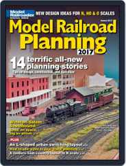 Model Railroad Planning (Digital) Subscription January 1st, 2017 Issue
