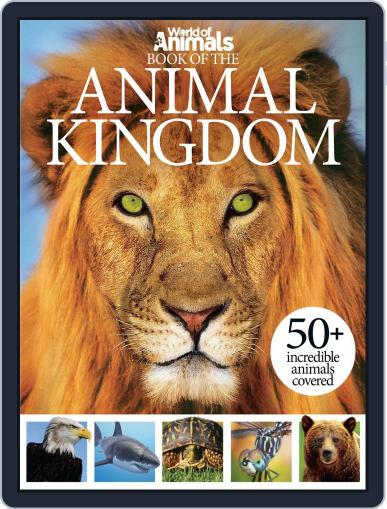 World of Animals Book of the Animal Kingdom May 21st, 2014 Digital Back Issue Cover
