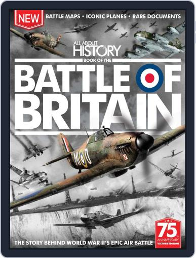 All About History Book of The Battle Of Britain Magazine (Digital) July 1st, 2015 Issue Cover