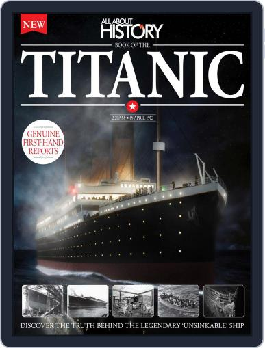 All About History Book of The Titanic April 1st, 2016 Digital Back Issue Cover