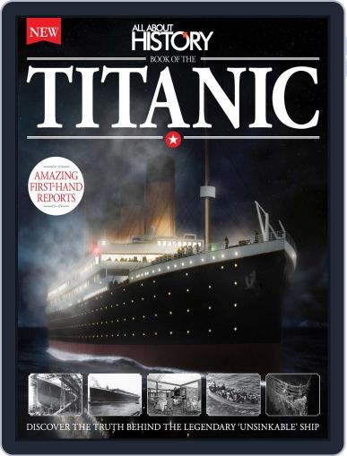 All About History Book of The Titanic November 25th, 2015 Digital Back Issue Cover