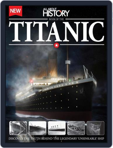 All About History Book of The Titanic November 26th, 2014 Digital Back Issue Cover
