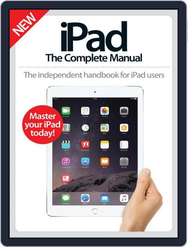 iPad: The Complete Manual December 1st, 2016 Digital Back Issue Cover
