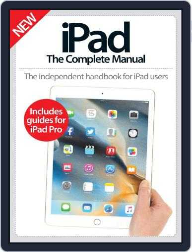iPad: The Complete Manual May 1st, 2016 Digital Back Issue Cover