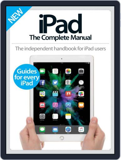 iPad: The Complete Manual March 9th, 2016 Digital Back Issue Cover