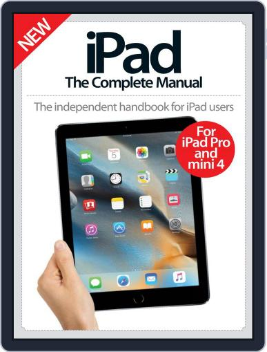 iPad: The Complete Manual November 25th, 2015 Digital Back Issue Cover
