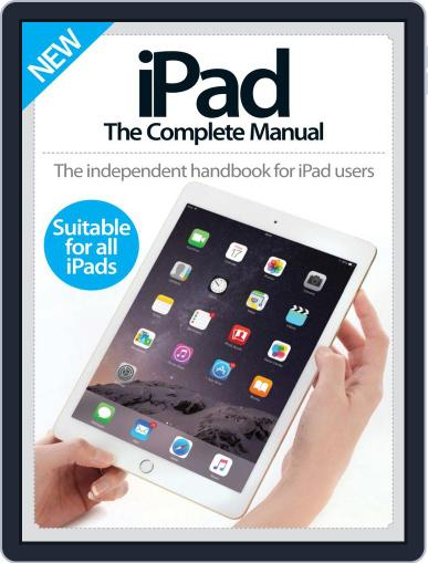 iPad: The Complete Manual August 5th, 2015 Digital Back Issue Cover