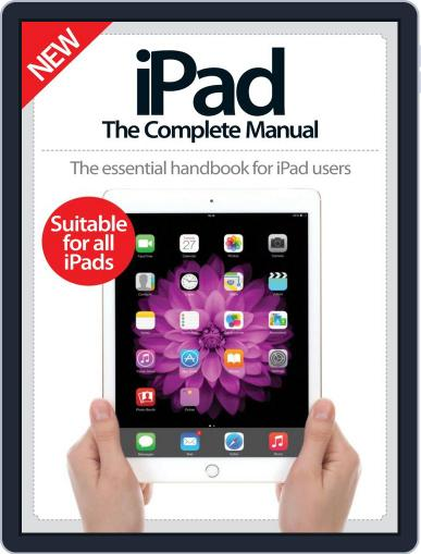 iPad: The Complete Manual May 13th, 2015 Digital Back Issue Cover