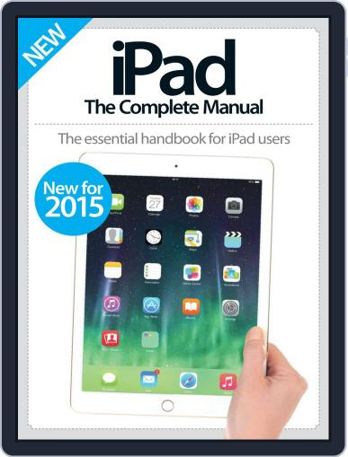 iPad: The Complete Manual February 18th, 2015 Digital Back Issue Cover